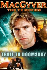 MacGyver: Trail to Doomsday (1994)