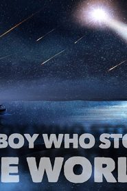 The Boy Who Stole the World (2021)