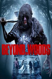 Beyond the Woods (2018)